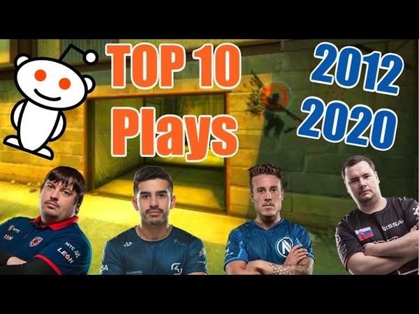 Reddit's TOP 10 CSGO Plays of the DECADE