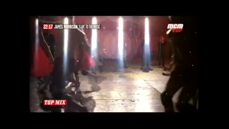 JAMES MORRISON Slave to The Music MCM TOP TOP MIX