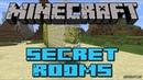 Обзор мода Secret Rooms