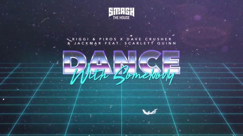 Riggi Piros X Dave Crusher JackMar - Dance With Somebody (ft. Scarlett Quinn) (Lyric Video)