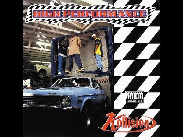 Kollision High Performance 1996 FULL ALBUM FLAC GANGSTA RAP G FUNK