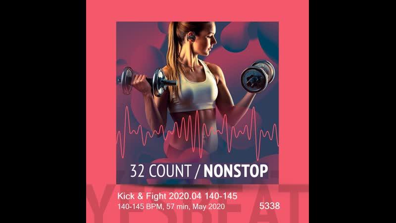 Kick Fight 2020.04 140 145 140 145 BPM 57 min May 2020