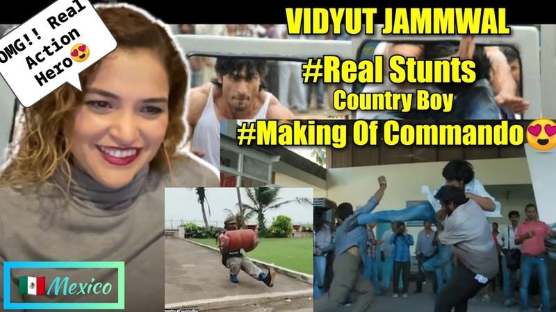 VIDYUT JAMMWAL COMMANDO Stunts Making Scenes Country boy REACTION Mexican Girl