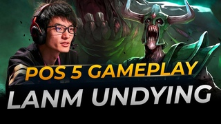 LaNm Undying Hard Support | Full Gameplay Dota 2 Replay