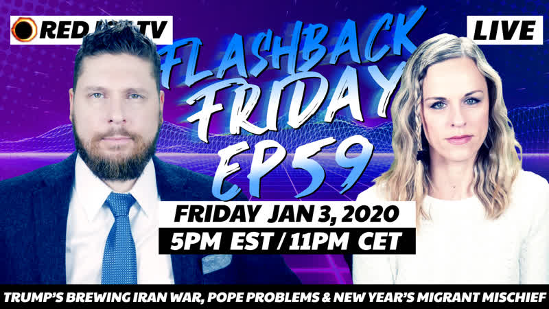 Trump s Brewing Iran War Pope Problems New Year s Migrant Mischief FF Ep59