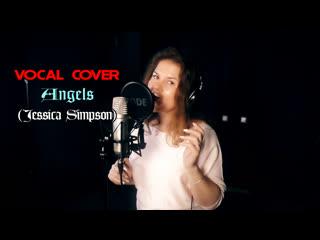 Александра Пешкова - Angels (Jessica Simpson cover)