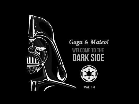 Gaga Mateo! - Welcome To The Dark Side Vol. 14