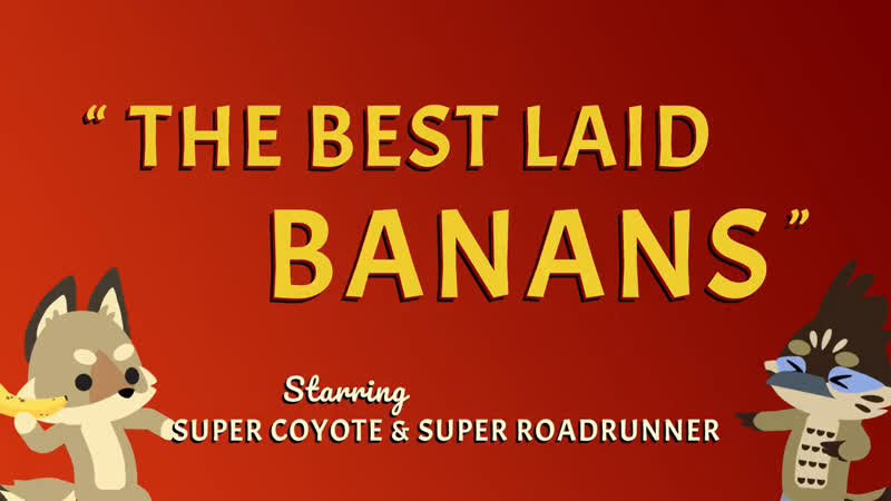 The Best Laid Banans