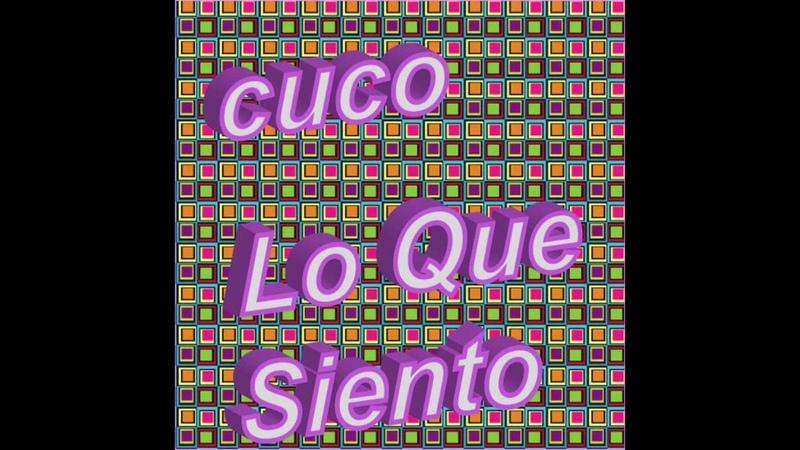 CUCO - Lo Que Siento (Audio)