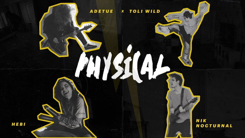 Adetue Toli Wild feat Nik Nocturnal Hebi xPhyscialx Dua Lipa Cover