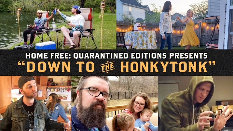 Home Free Down to the Honkytonk Official Video