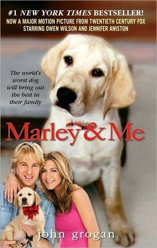 Marley & Me, Life and Love with the World's Worst Dog