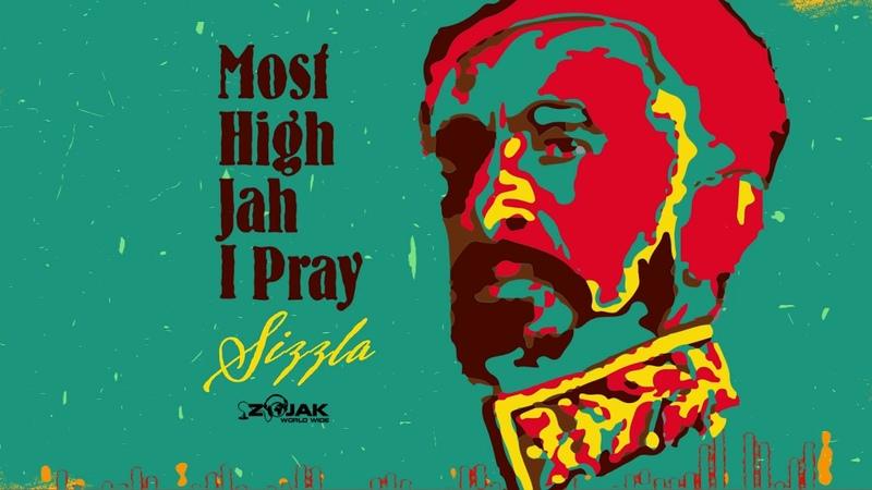 Sizzla Most I Jah I Pray