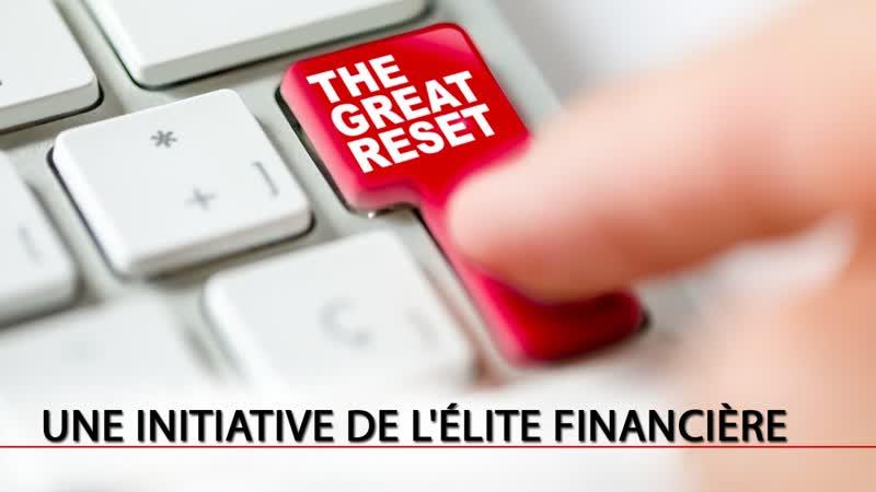 Partage Le Great Reset une initiative de l'élite financière