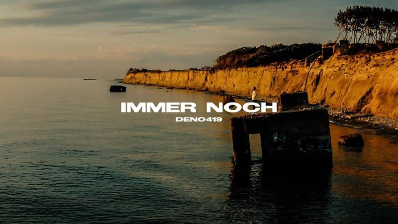 DENO419 - IMMER NOCH (prod. by BuJaa Beats Frio)