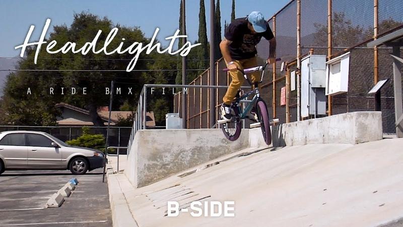 Headlights A Ride BMX Film Jake Seeley B Side