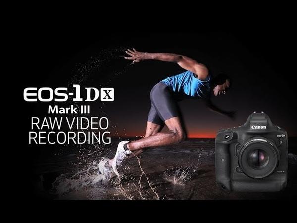 Canon EOS-1D X Mark III RAW Video