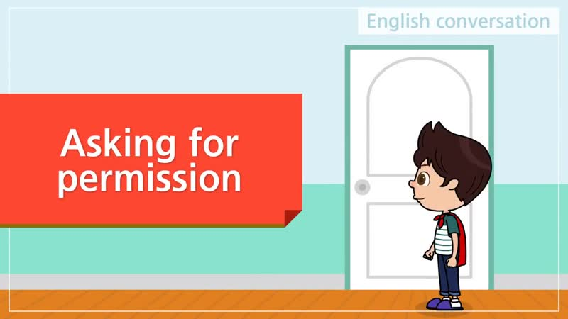 23. Asking for permission (English Dialogue) - Educational video for Kids - Role-play conversation