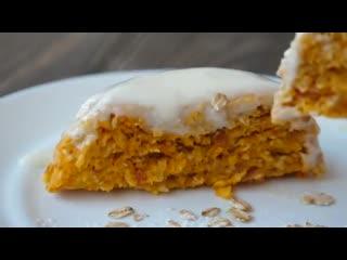 Пирог из Овсянки за 5 МИНУТ к Завтраку
