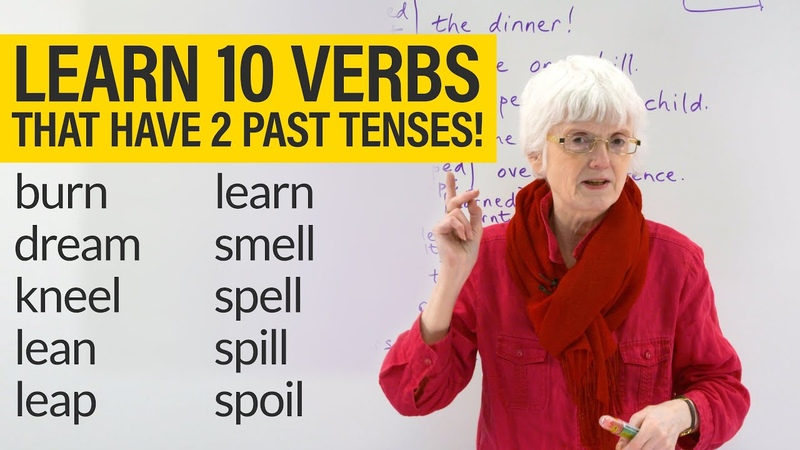 English Grammar Spelling: VERBS with 2 PAST TENSES