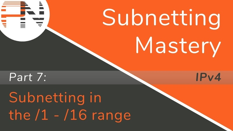 Subnetting Mastery Subnetting in the 1 16 range Part 7 of 7