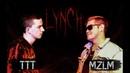 LYNCH BATTLE: TTT x MZLM (Opening Event)