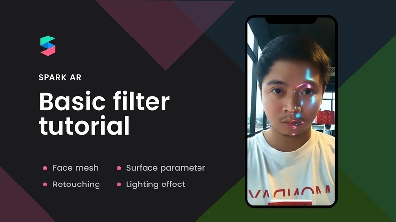 Spark AR tutorial Create filter effect with Face mesh, Retouching and Lighting Effect