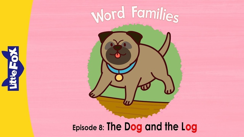 Word Family og Word Families 8 The Dog and the Log Phonics Little Fox Animated Stories