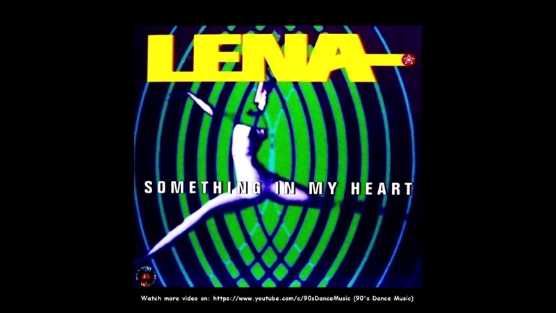 Lena Something In My Heart Sunday Evening Mix 90's Dance Music ✅