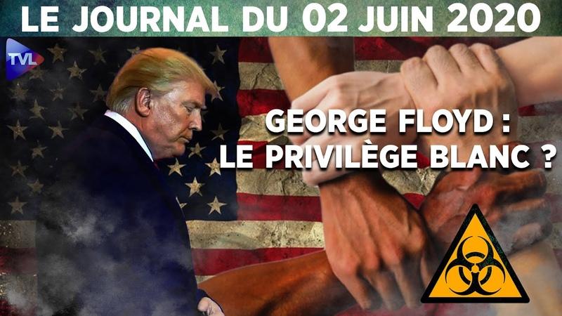Affaire George Floyd Les Etats Unis au bord de l'implosion Le Journal du mardi 2 juin 2020
