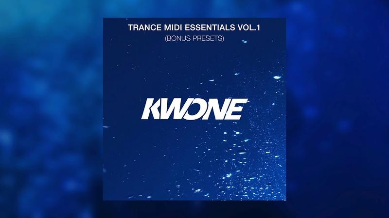 KWONE - Trance MIDI Essentials Vol.1