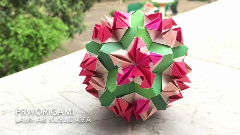 Lamhab Kusudama PrwOrigami Folding Tutorial くす玉・折り紙