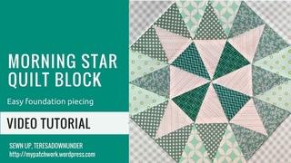 Video tutorial Morning star quilt block - foundation piecing block
