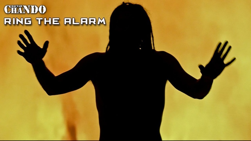 Dactah Chando - Ring the alarm (Official Video 2018)