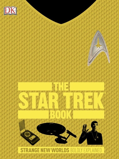 The Star Trek Book (Big Ideas Simply Explained) by Paul Ruditis, Sandford Galden-Stone