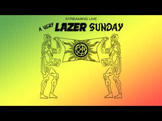 A Very Lazer Sunday (Live from Lazer Studios)