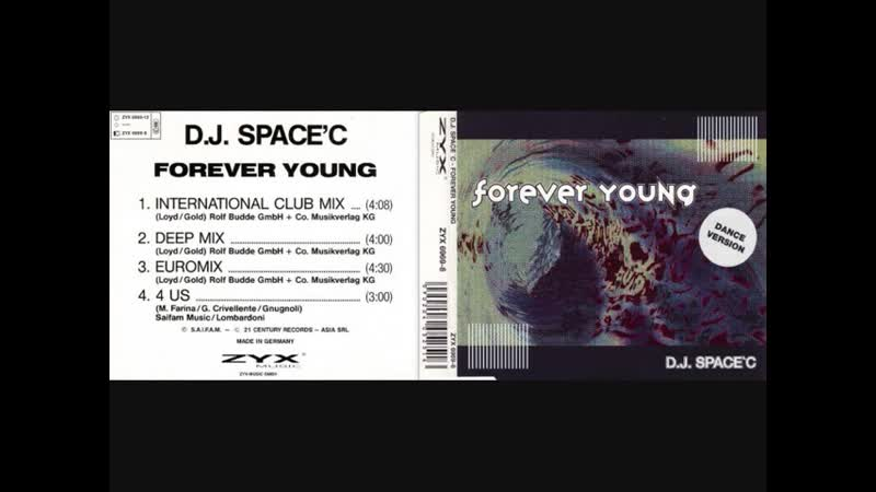 D.J SpaceC Forever Young Maxi Single Full 1993