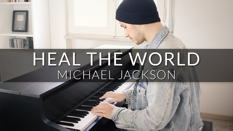 Michael Jackson Heal The World Piano Cover