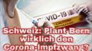 Schweiz: Plant Bern wirklich den Impfzwang?