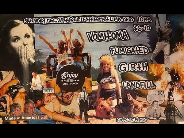 Landfill Fumigated Girth Vomitoma Live at The Leathershop Lima OH 12 28 2019