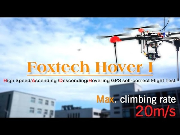 Foxtech Hover 1 high speed ascending and descending test