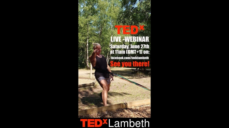 TEDx Lambeth Webinar Saturday 27th at 11 (GMT1) SEE YOU THERE!