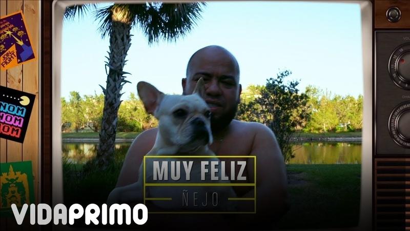 Ñejo Muy Feliz Official Video