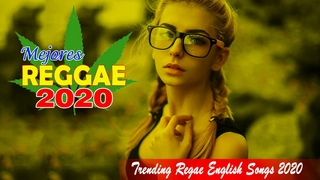 Relaxing Reggae Music 2020 - New Reggae Trending Songs 2020 - Best Reggae Music Hits 2020