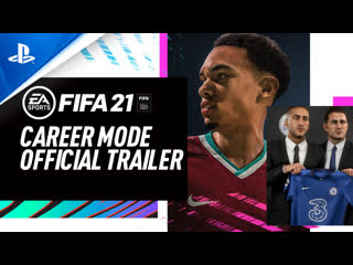 FIFA 21 | Ролик о режиме карьеры | PS4